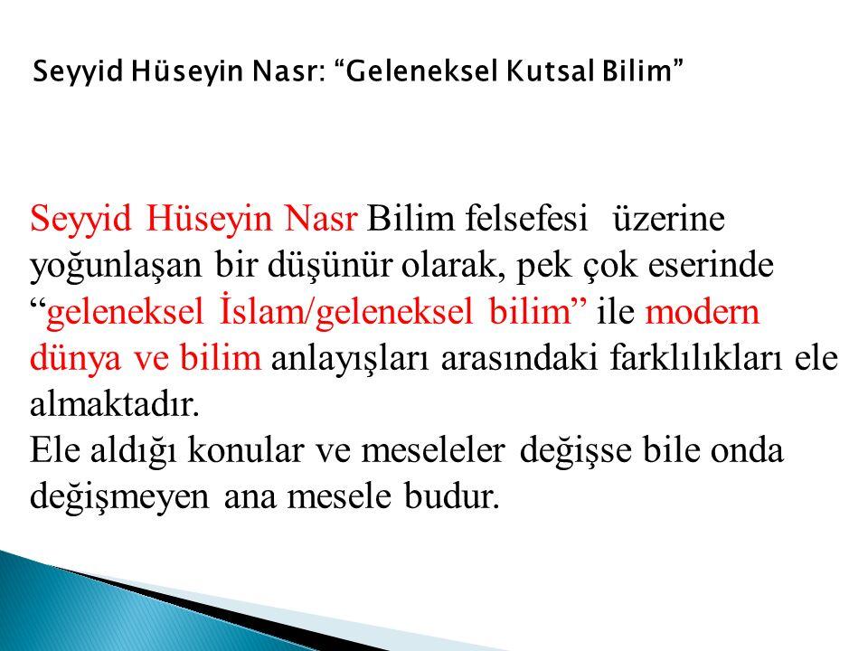 Seyyid Hüseyin Nasr: Geleneksel Kutsal Bilim