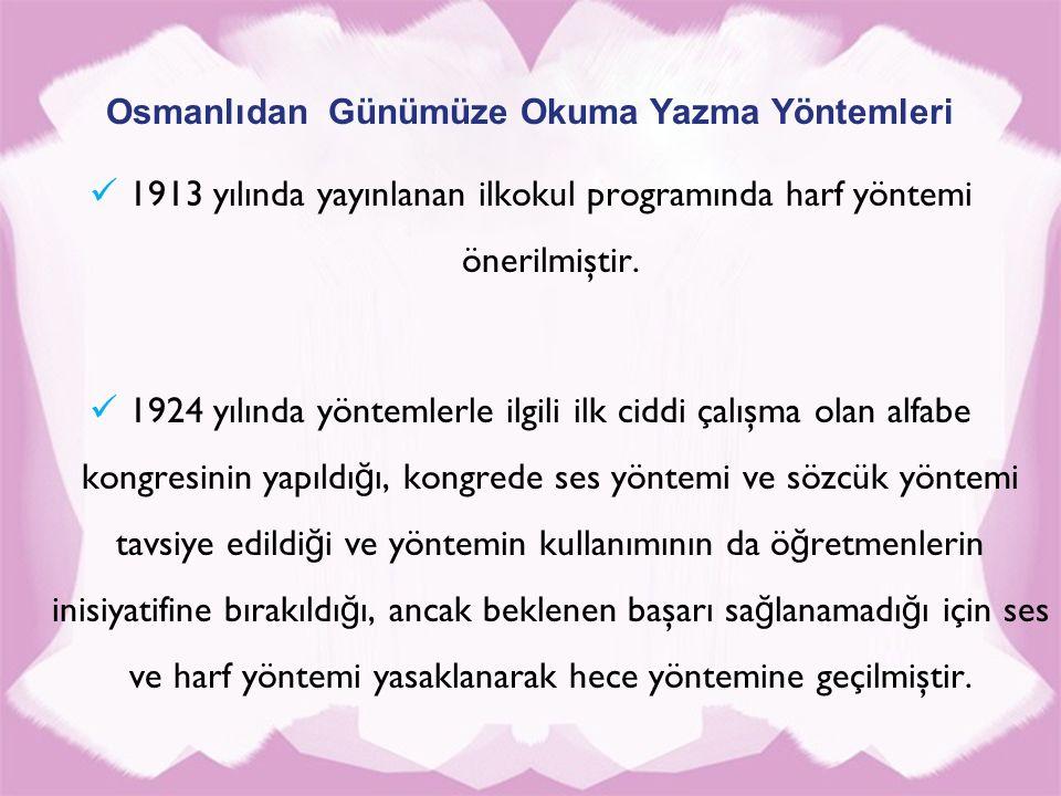 Osmanlıdan Günümüze Okuma Yazma Yöntemleri