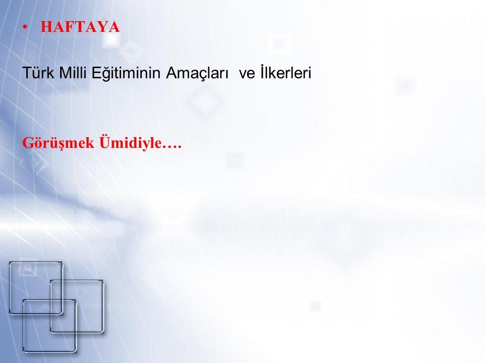 Türk Milli Eğitiminin Amaçları ve İlkerleri