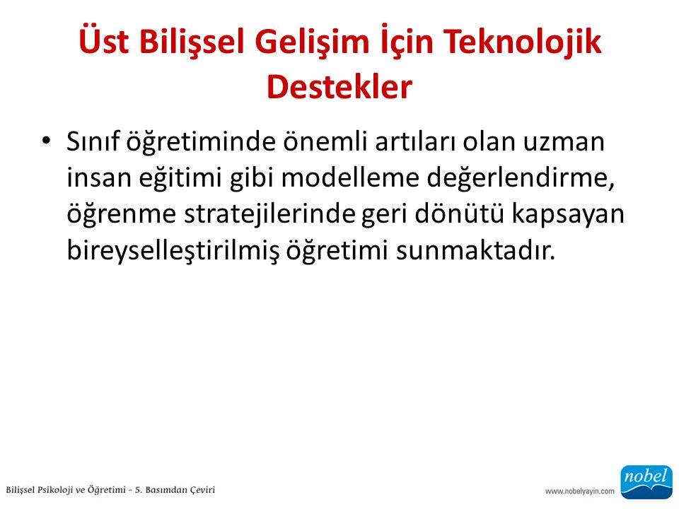 Üst Bilişsel Gelişim İçin Teknolojik Destekler