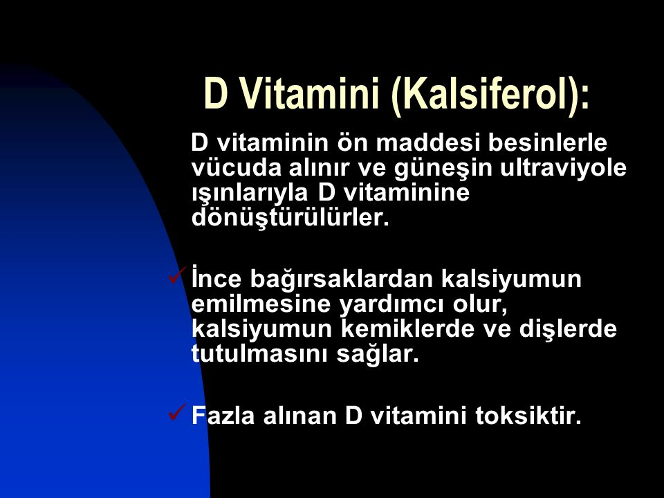 D Vitamini (Kalsiferol):