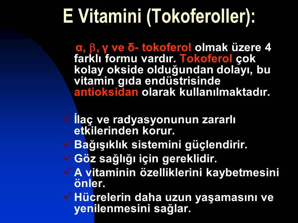E Vitamini (Tokoferoller):