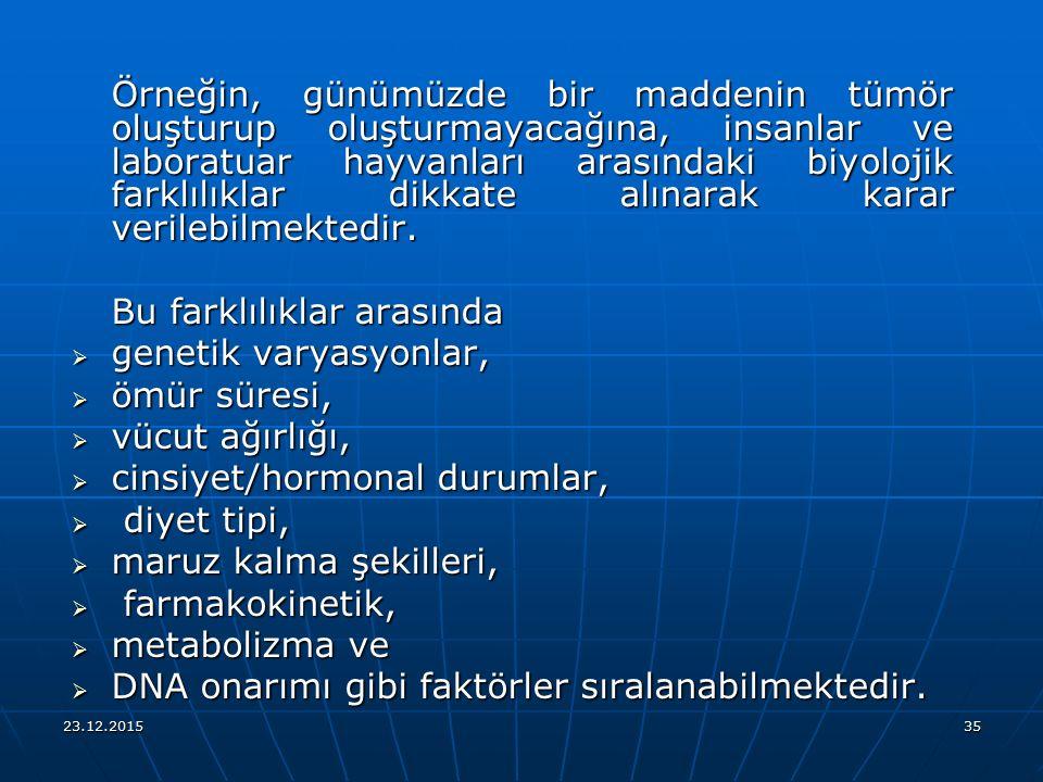 Bu farklılıklar arasında genetik varyasyonlar, ömür süresi,