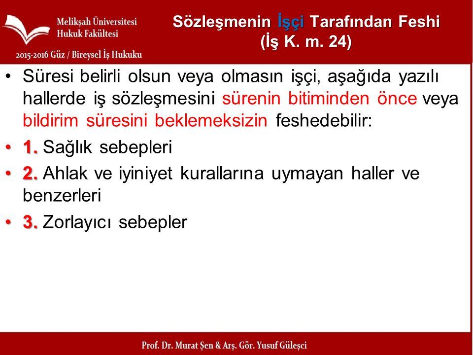 Sözleşmenin İşçi Tarafından Feshi (İş K. m. 24)