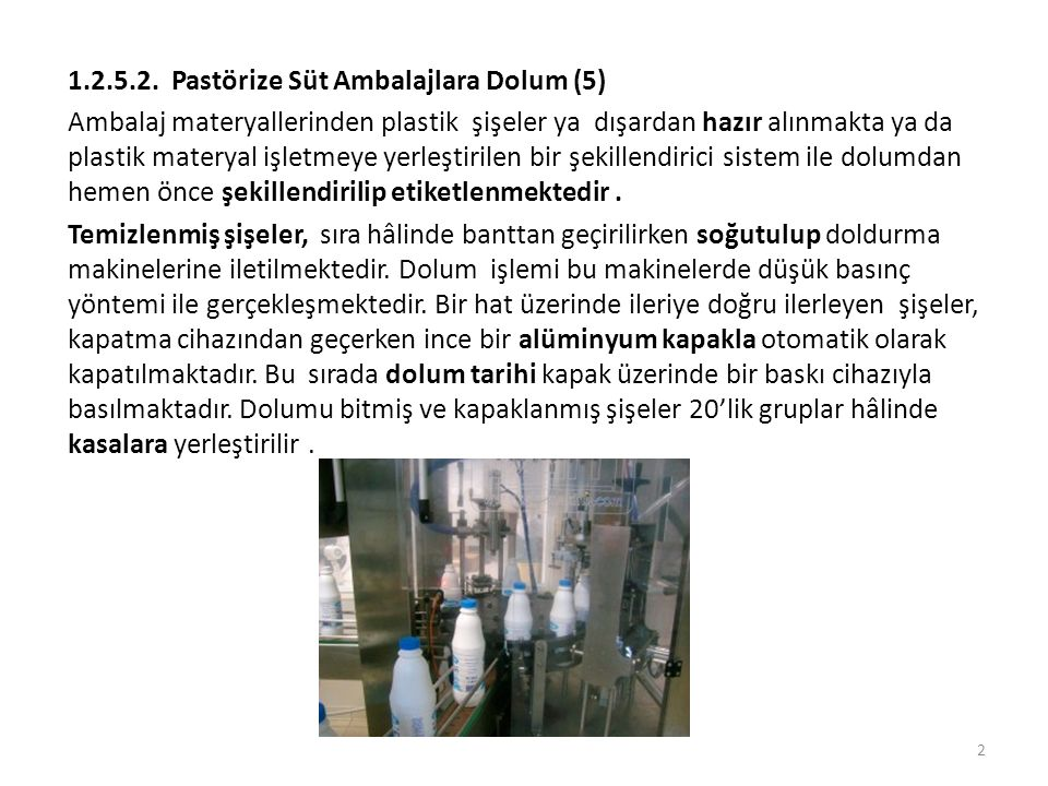 1.2.5.2. Pastörize Süt Ambalajlara Dolum (5)