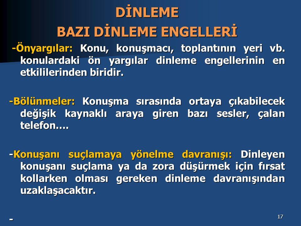 BAZI DİNLEME ENGELLERİ