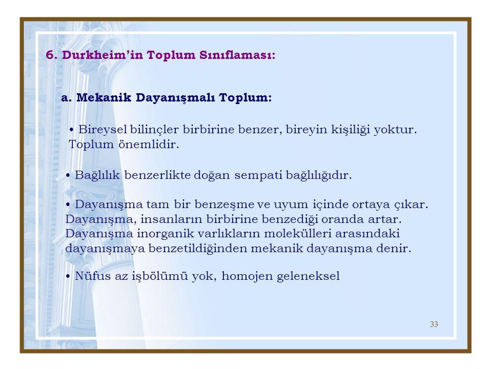 6. Durkheim'in Toplum Sınıflaması: