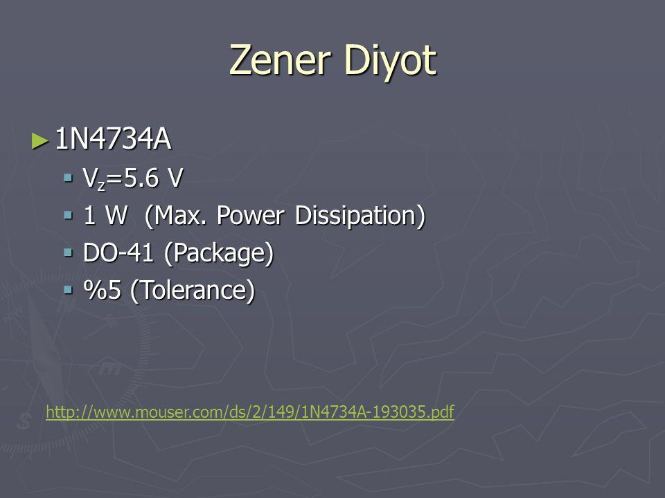 Zener Diyot 1N4734A VZ=5.6 V 1 W (Max. Power Dissipation)