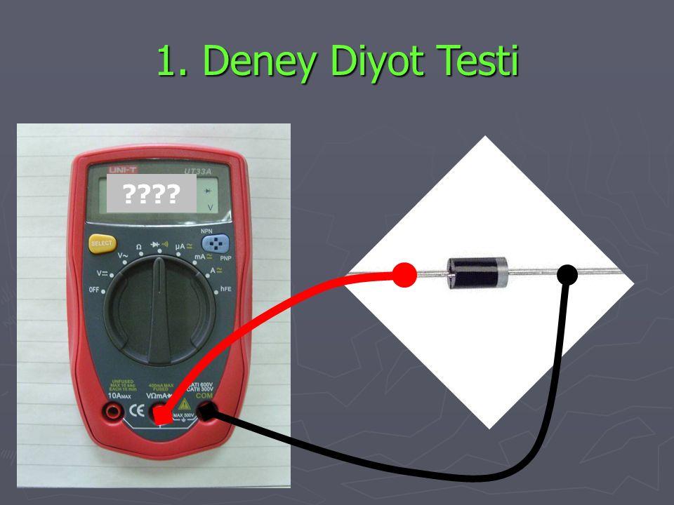 1. Deney Diyot Testi