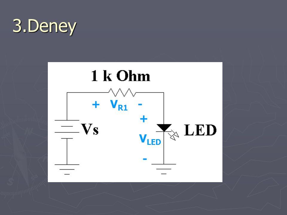 3.Deney + VR1 - + VLED -