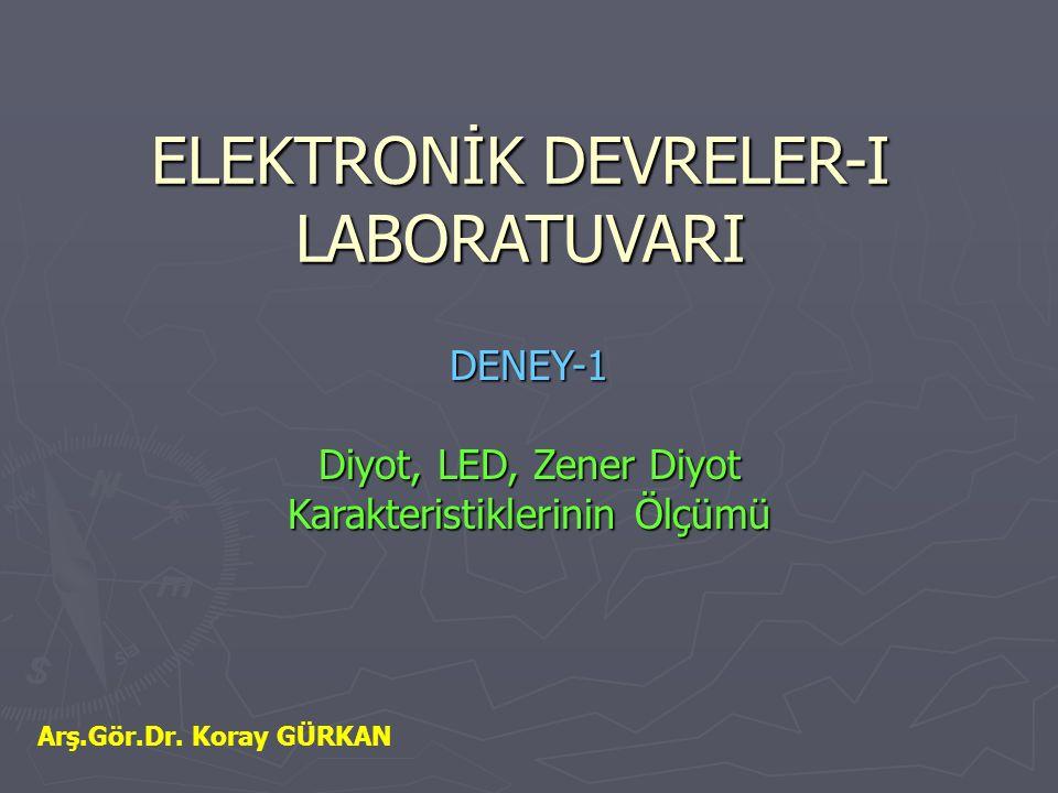 ELEKTRONİK DEVRELER-I LABORATUVARI