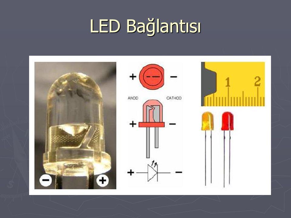 LED Bağlantısı