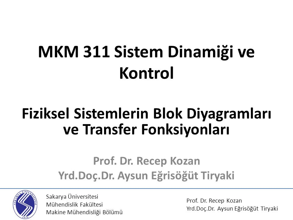 MKM 311 Sistem Dinamiği ve Kontrol
