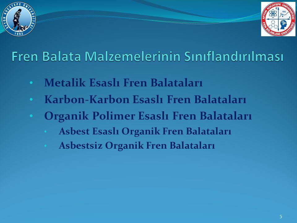 Fren Balata Malzemelerinin Sınıflandırılması
