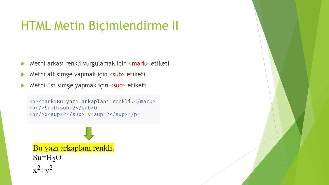 HTML Metin Biçimlendirme II