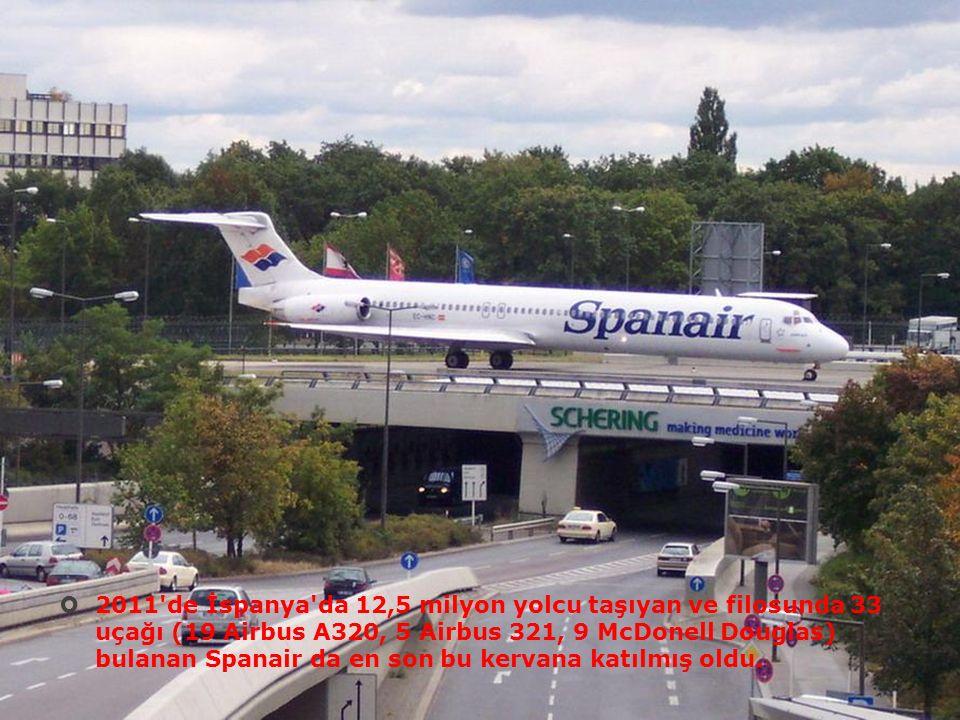 2011 de İspanya da 12,5 milyon yolcu taşıyan ve filosunda 33 uçağı (19 Airbus A320, 5 Airbus 321, 9 McDonell Douglas) bulanan Spanair da en son bu kervana katılmış oldu.