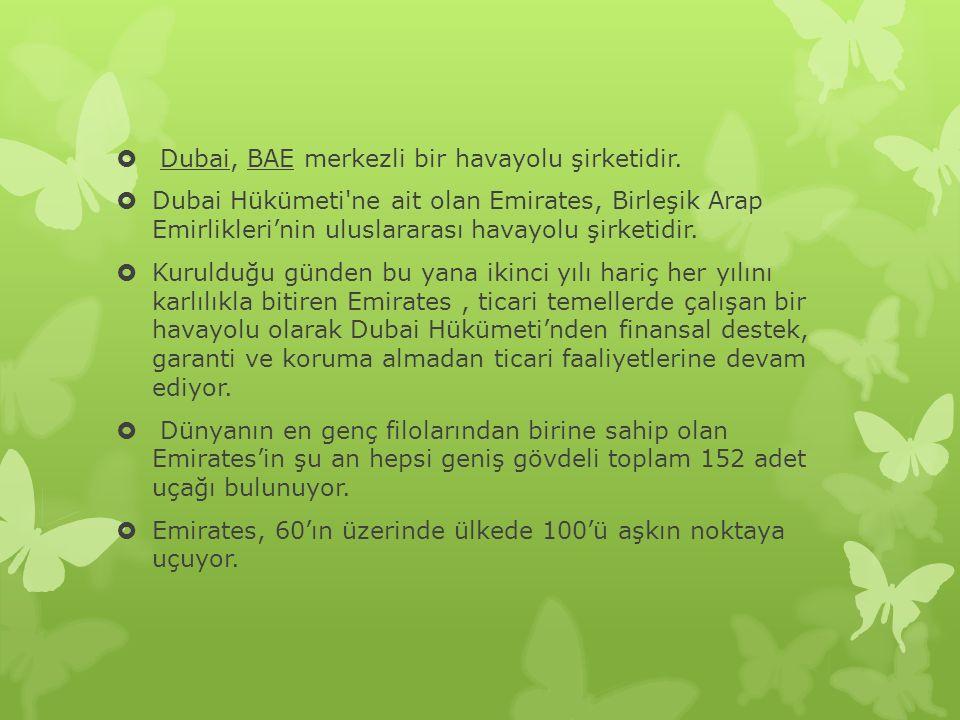 Dubai, BAE merkezli bir havayolu şirketidir.