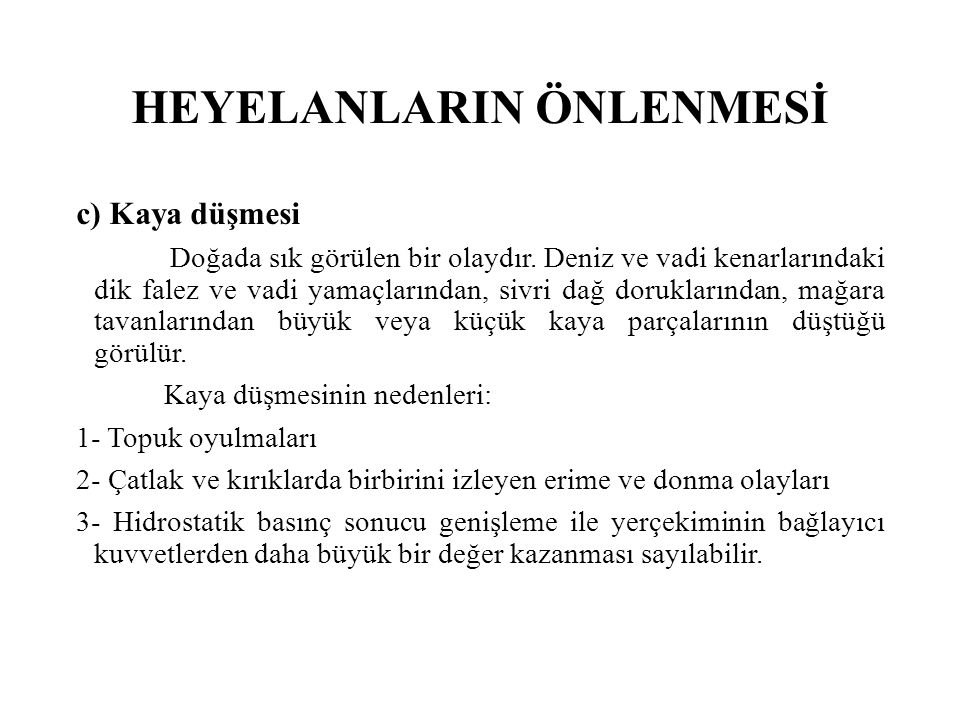 HEYELANLARIN ÖNLENMESİ