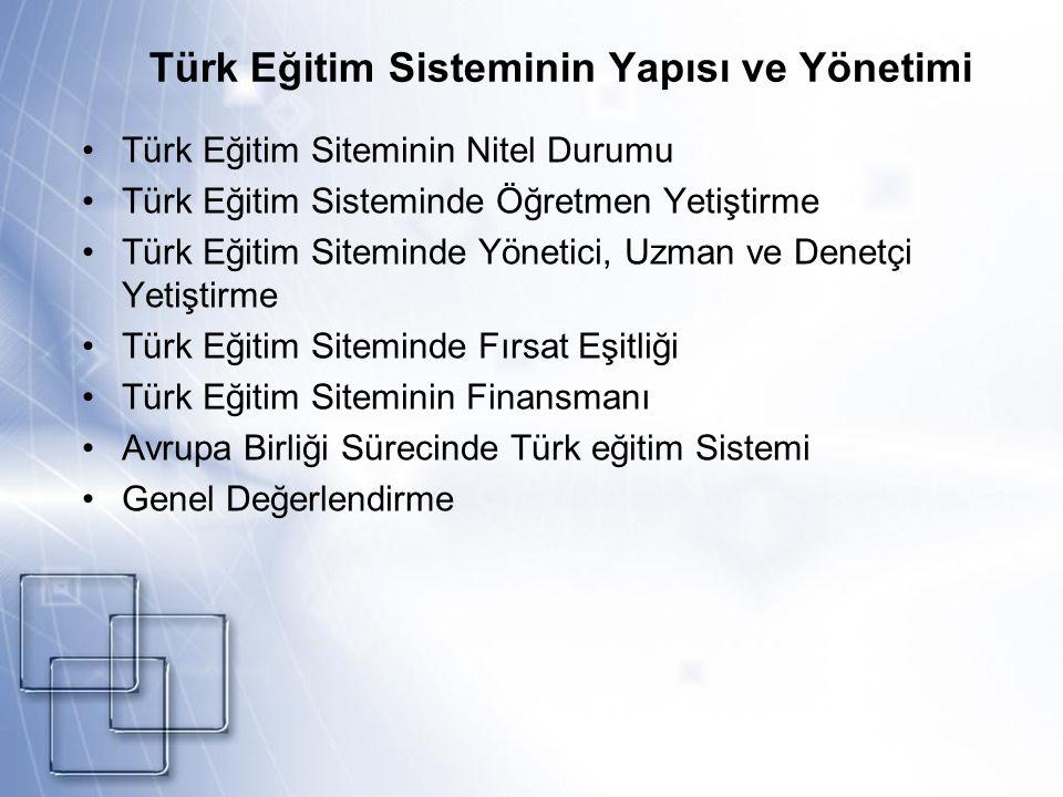 Türk Eğitim Sisteminin Yapısı ve Yönetimi