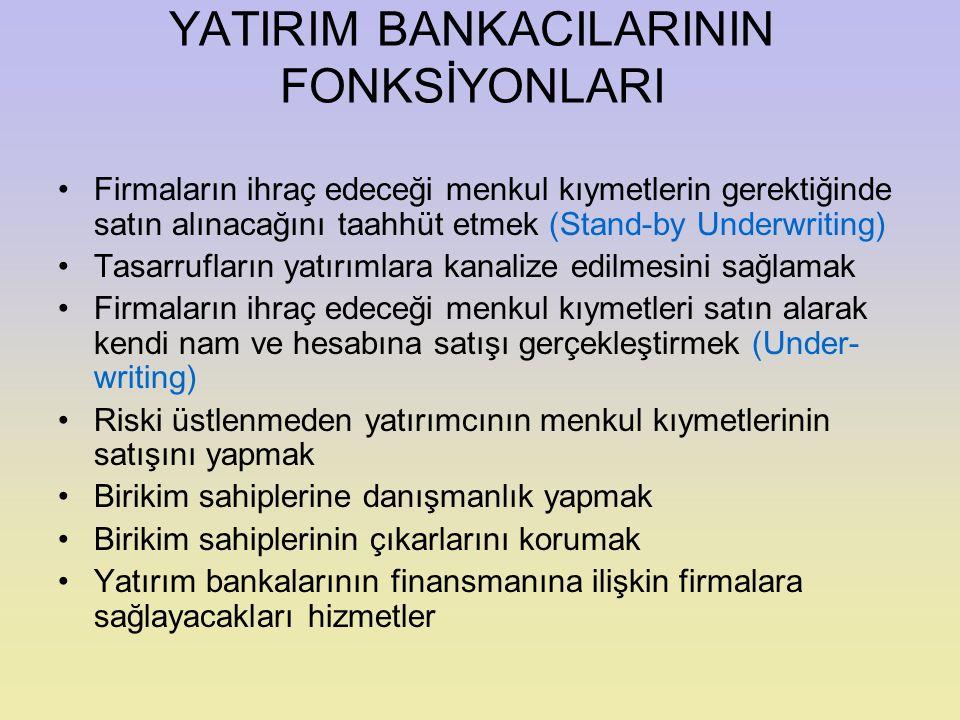 YATIRIM BANKACILARININ FONKSİYONLARI
