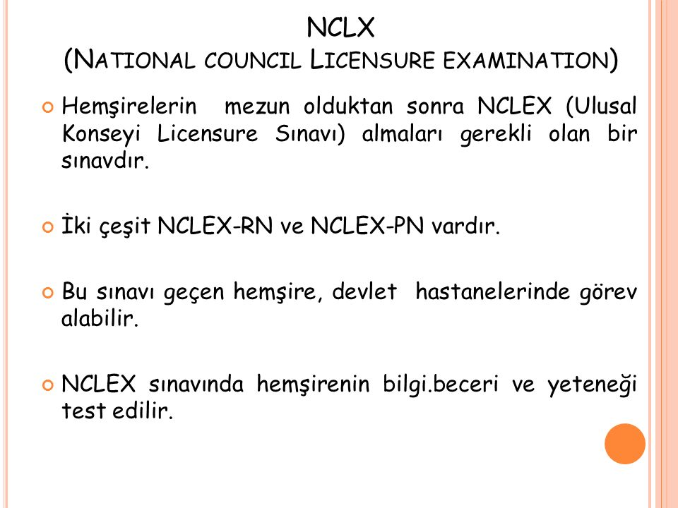 NCLX (National council Licensure examination)