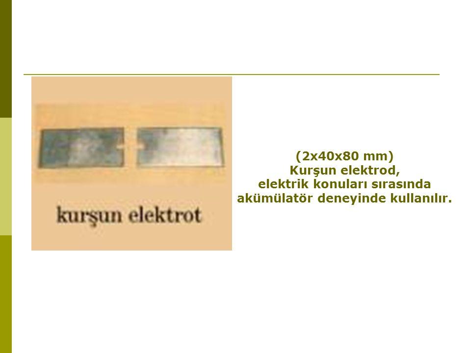 elektrik konuları sırasında akümülatör deneyinde kullanılır.