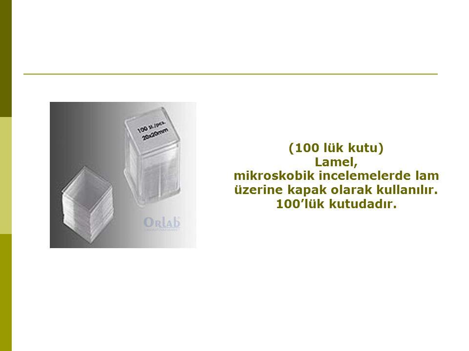 mikroskobik incelemelerde lam üzerine kapak olarak kullanılır.