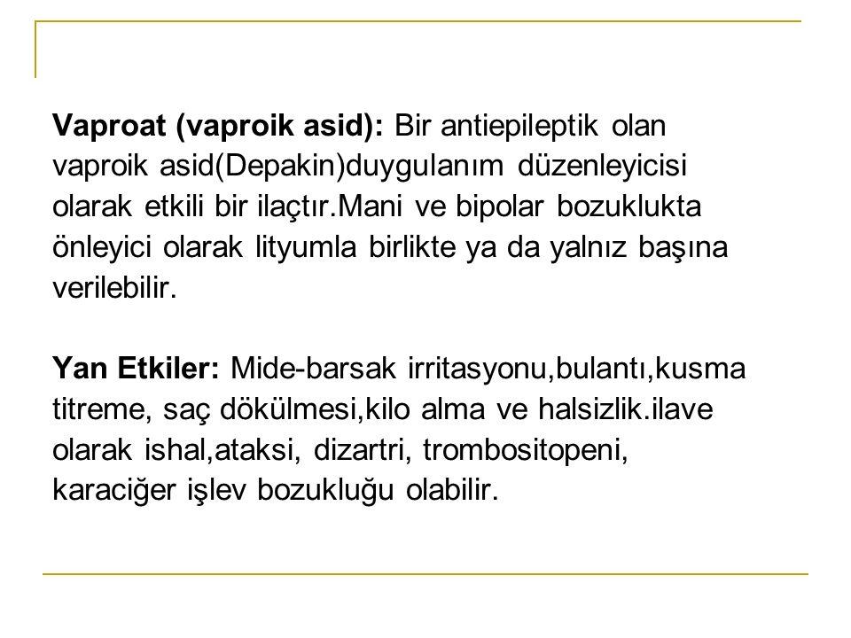 Vaproat (vaproik asid): Bir antiepileptik olan