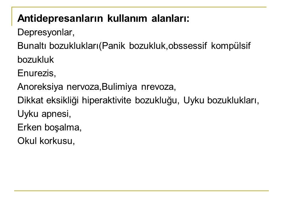 Antidepresanların kullanım alanları: