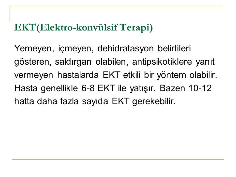 EKT(Elektro-konvülsif Terapi)
