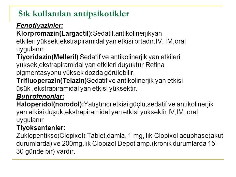 Sık kullanılan antipsikotikler