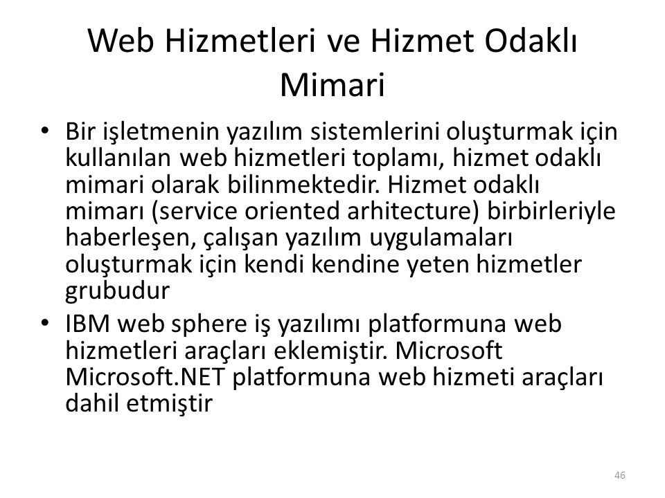 Web Hizmetleri ve Hizmet Odaklı Mimari