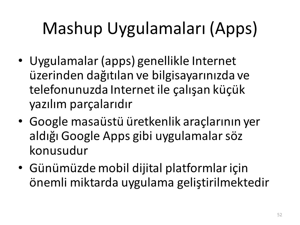 Mashup Uygulamaları (Apps)
