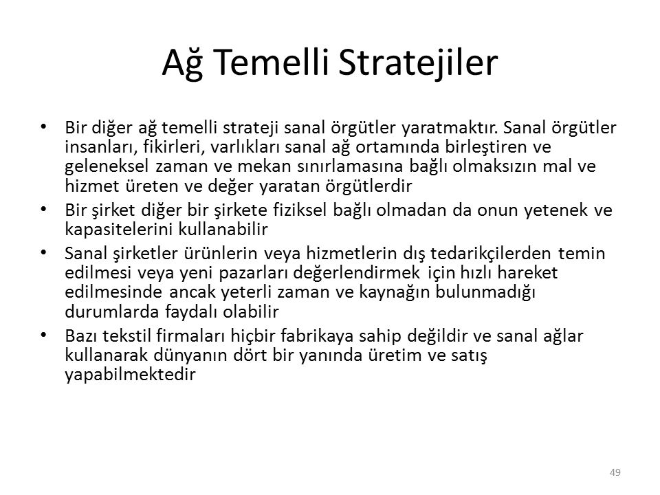 Ağ Temelli Stratejiler