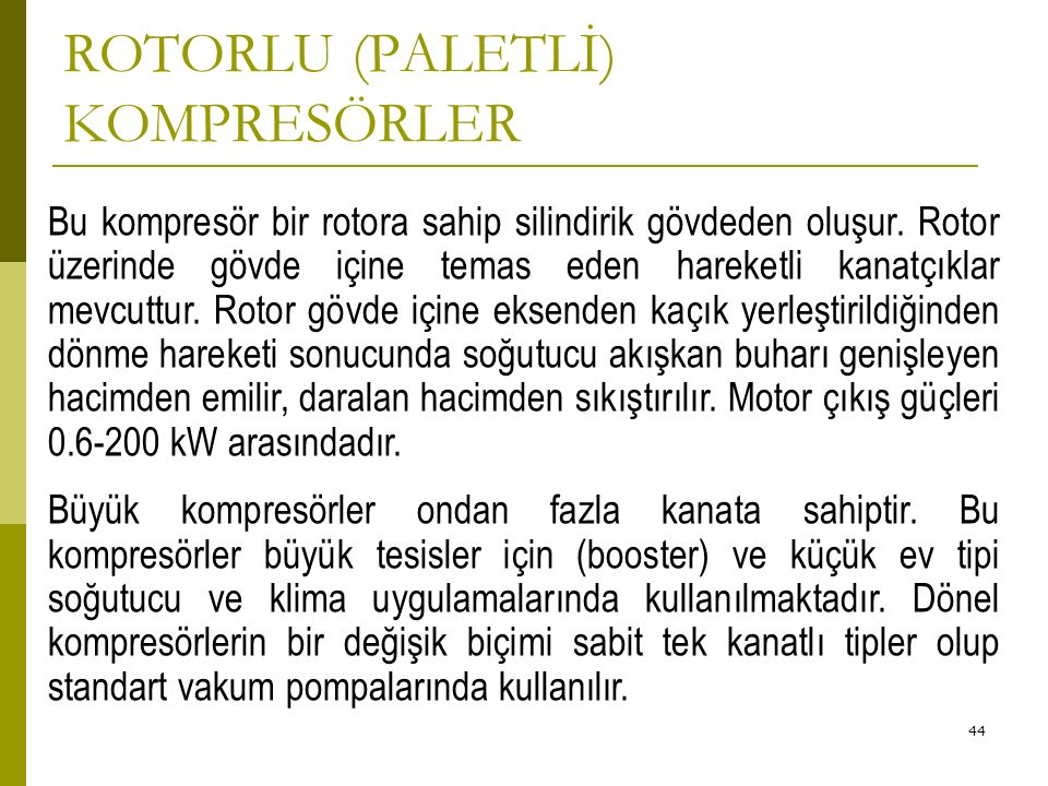 ROTORLU (PALETLİ) KOMPRESÖRLER