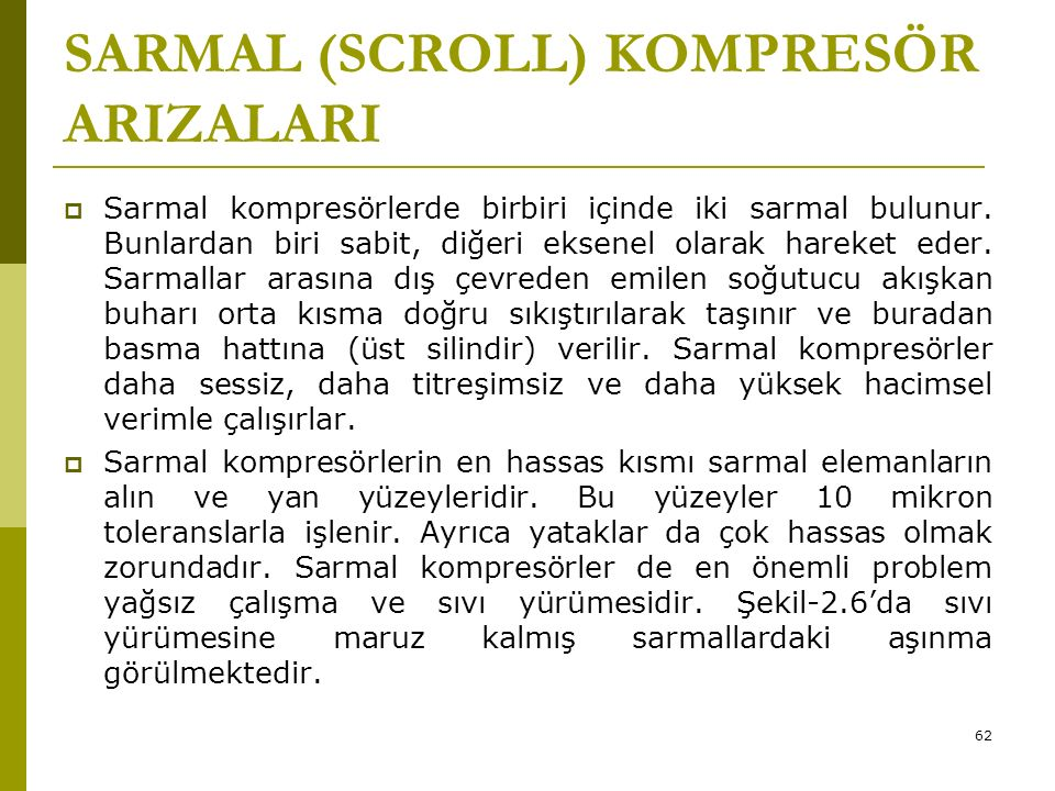 SARMAL (SCROLL) KOMPRESÖR ARIZALARI
