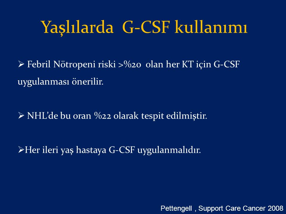 Yaşlılarda G-CSF kullanımı