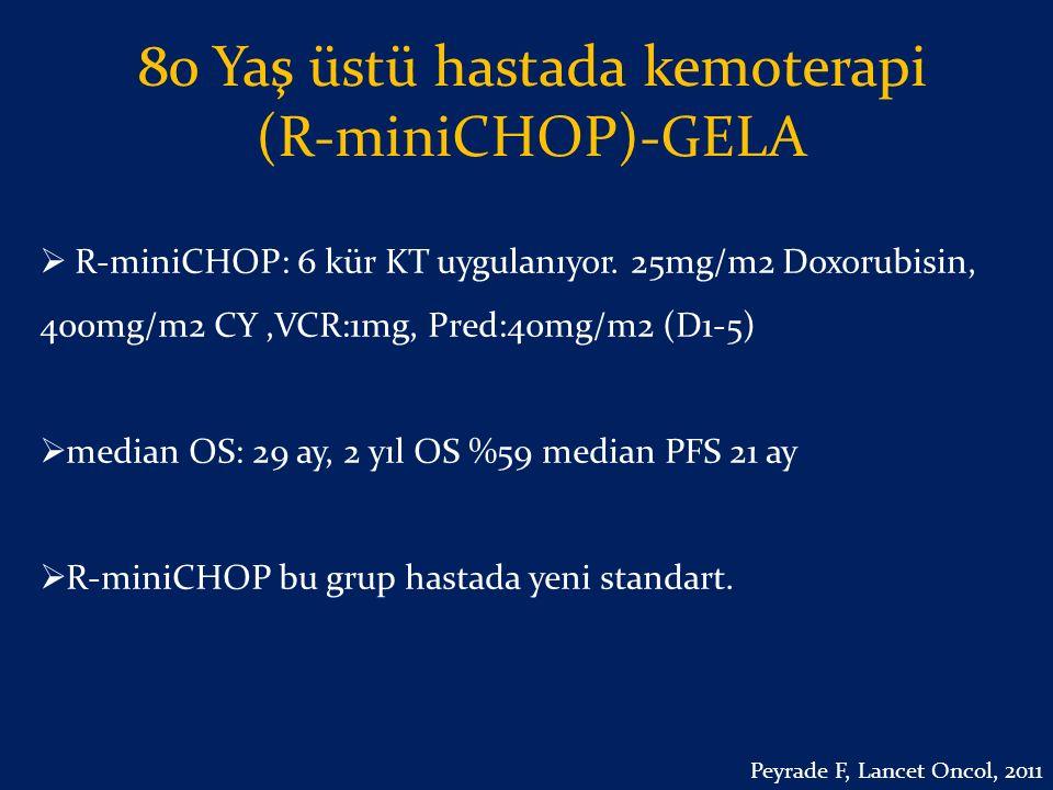 80 Yaş üstü hastada kemoterapi (R-miniCHOP)-GELA