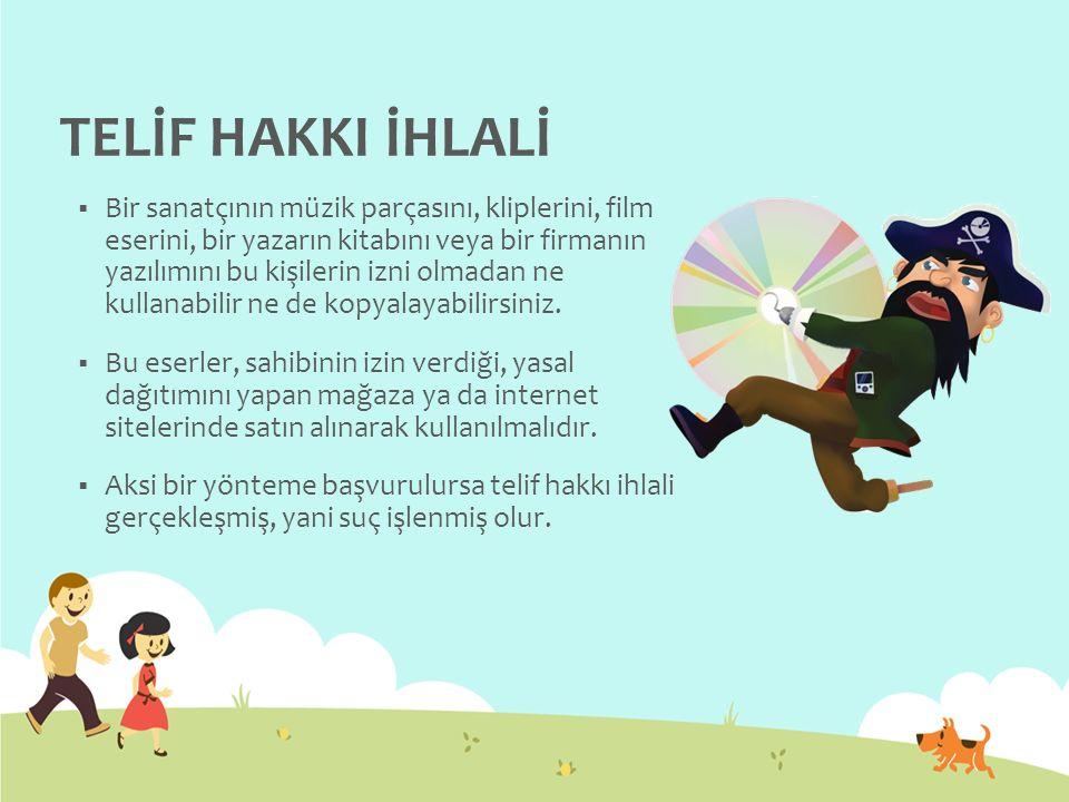 TELİF HAKKI İHLALİ