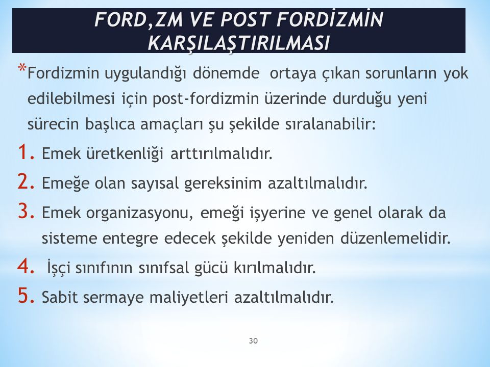 FORD,ZM VE POST FORDİZMİN KARŞILAŞTIRILMASI