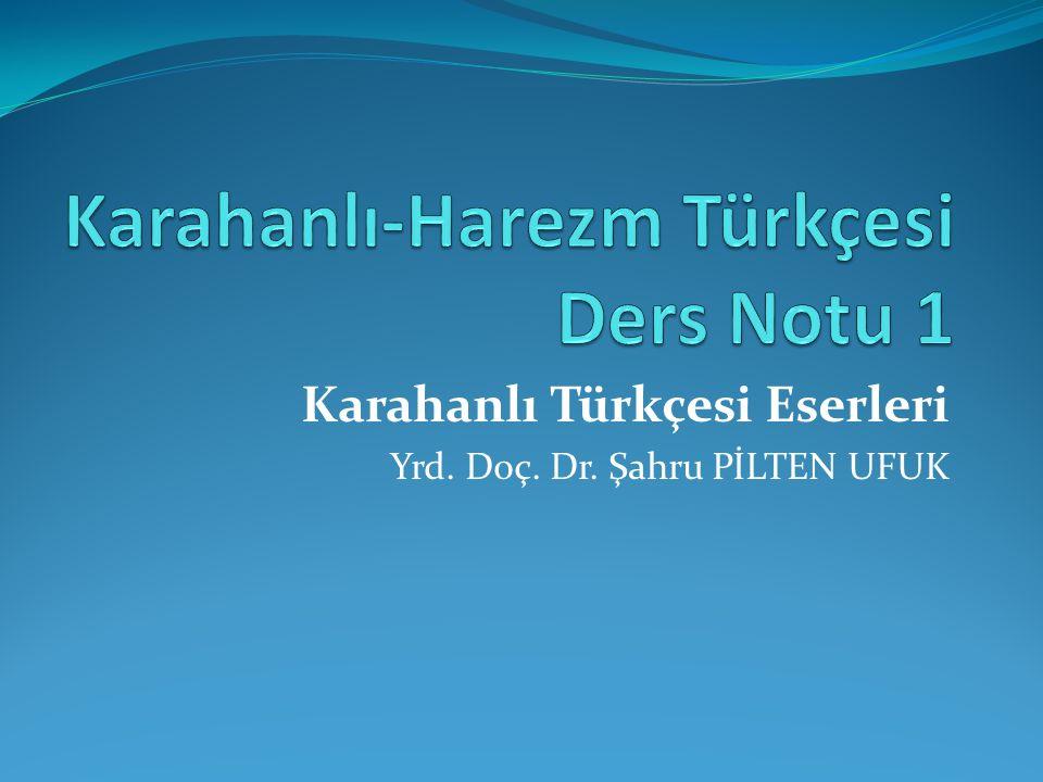Karahanlı-Harezm Türkçesi Ders Notu 1