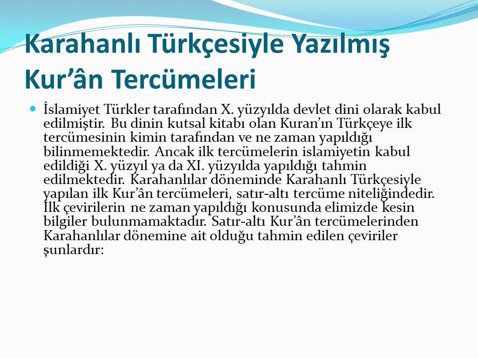 Karahanlı Türkçesiyle Yazılmış Kur'ân Tercümeleri