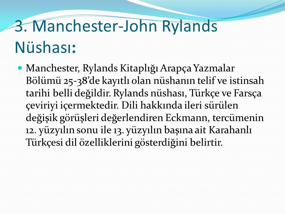 3. Manchester-John Rylands Nüshası: