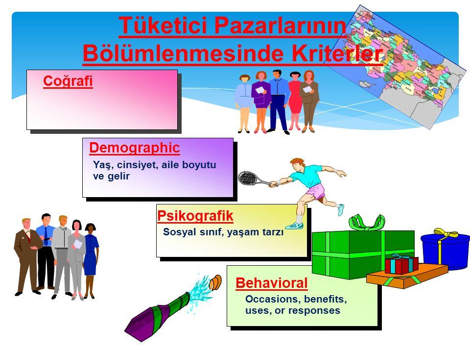 Tüketici Pazarlarının Bölümlenmesinde Kriterler