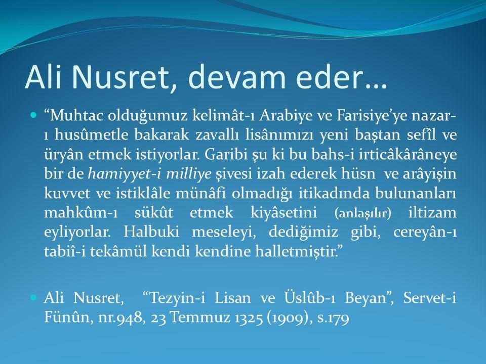 Ali Nusret, devam eder…