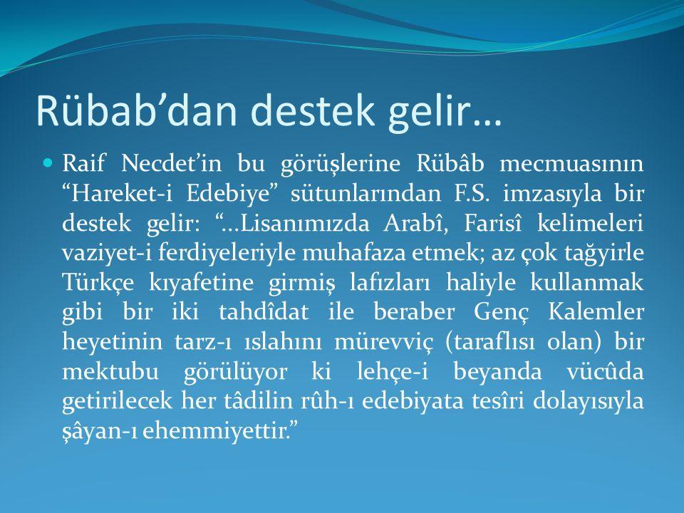 Rübab'dan destek gelir…