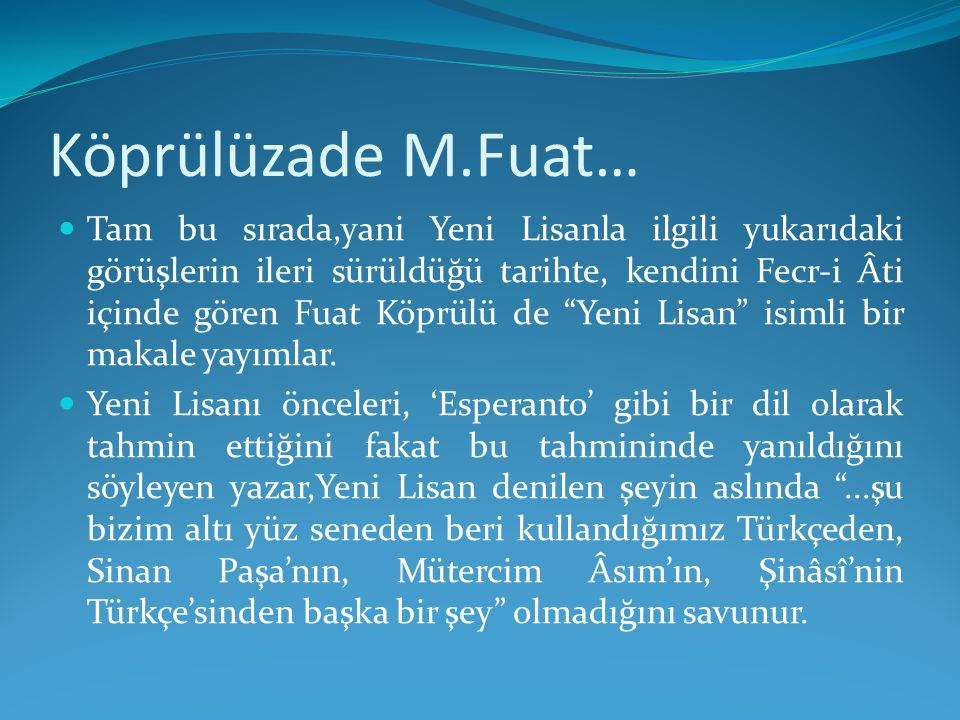 Köprülüzade M.Fuat…
