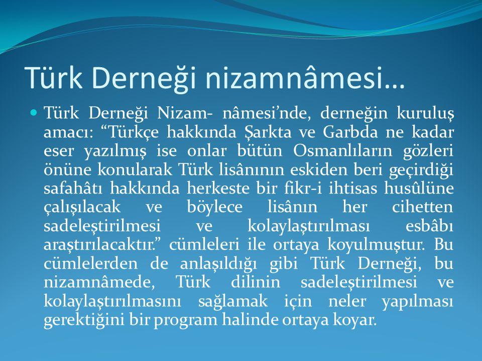 Türk Derneği nizamnâmesi…