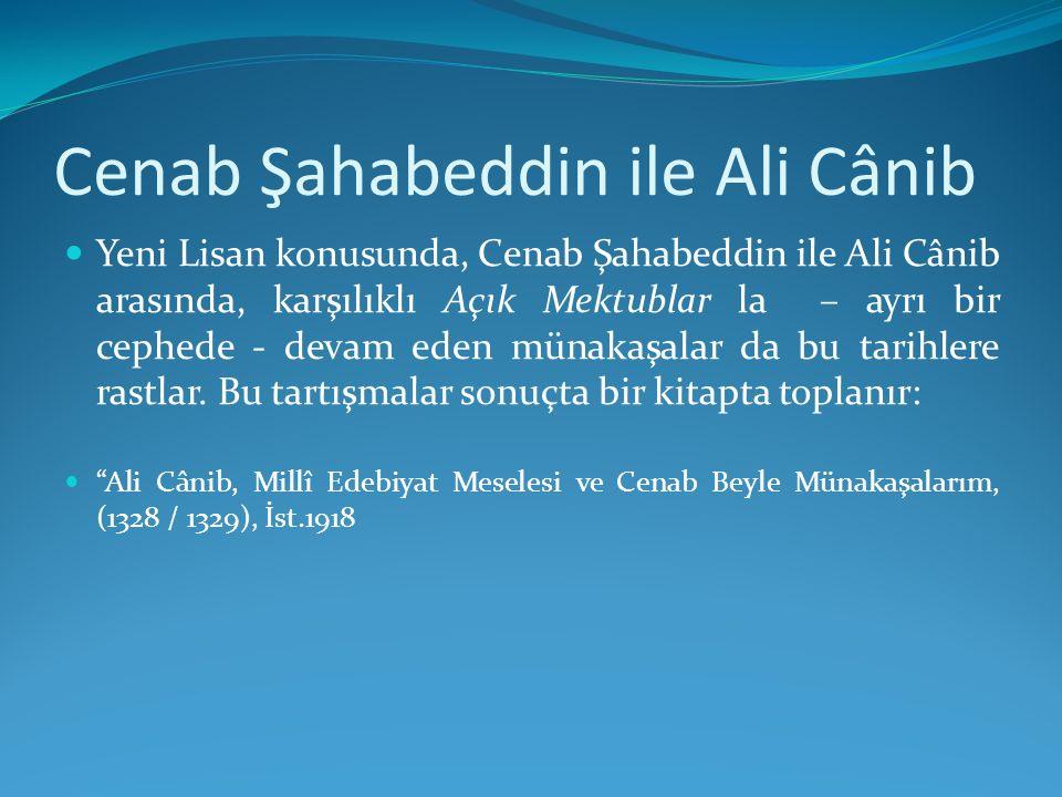Cenab Şahabeddin ile Ali Cânib