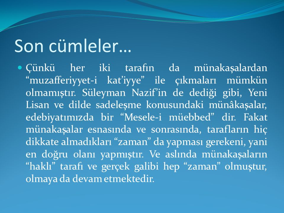 Son cümleler…